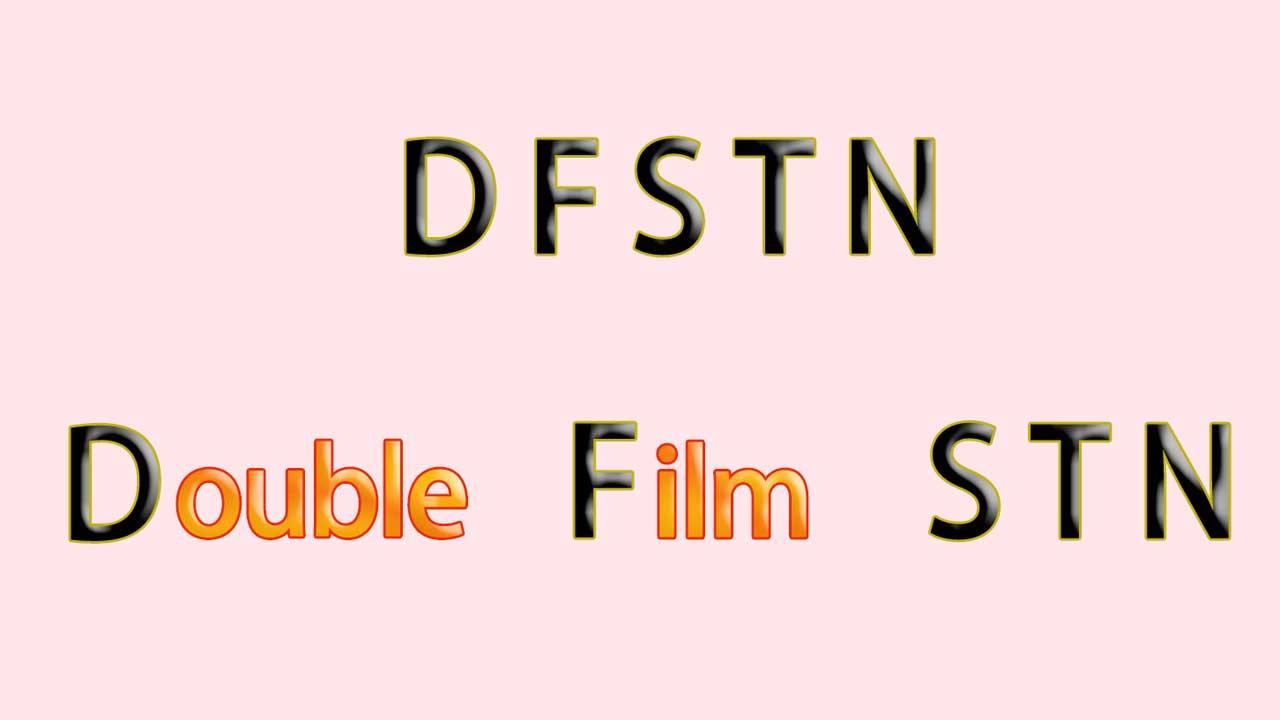 Double Film STN